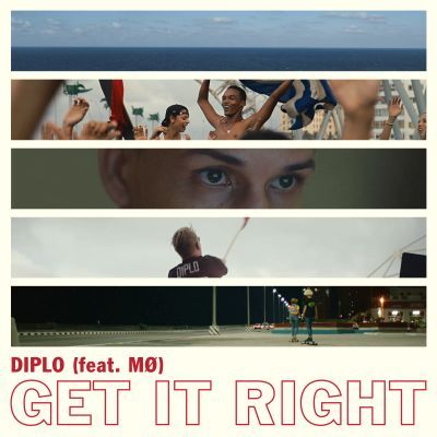 Diplo: Get It Right (feat. MO)