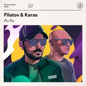Filatov & Karas – Au Au