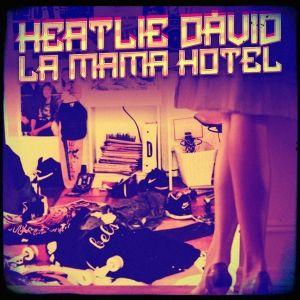 Heatlie Dávid – La Mama Hotel