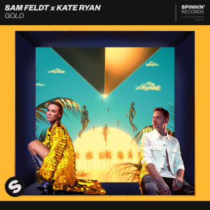 Sam Feldt x Kate Ryan – Gold