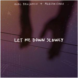 Alec Benjamin - Let Me Down Slowly (feat. Alessia Cara)