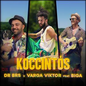 DR BRS X Varga Viktor feat. Biga – Koccintós