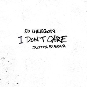 Ed Sheeran – I Don't Care (with Justin Bieber)