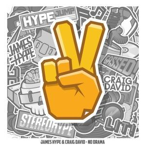 James Hype – No Drama (feat. Craig David)