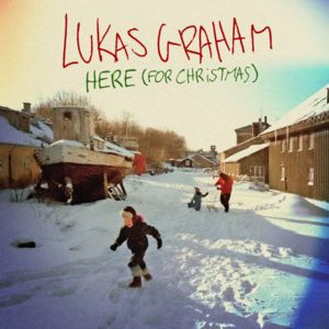 Lukas Graham - HERE (For Christmas)