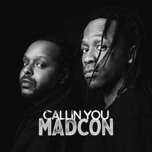 Madcon – Callin You