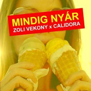 Kép: Zoli Vekony x Calidora - Mindig nyár