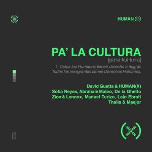 David Guetta, Human(X) ft. Various Artists - Pa'La Cultura