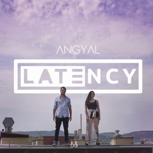Latency - Angyal