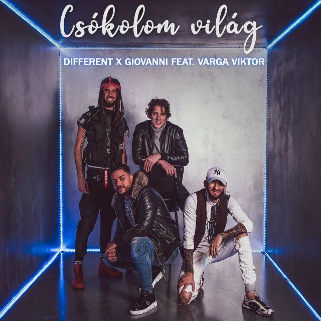 Different X Giovanni feat. Varga Viktor - Csókolom Világ