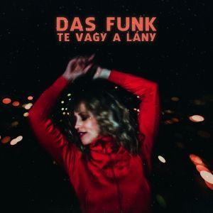 Das Funk – Te vagy a lány