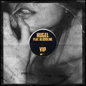 HUGEL - VIP (feat. Bloodline)