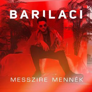 BariLaci – Messzire mennék