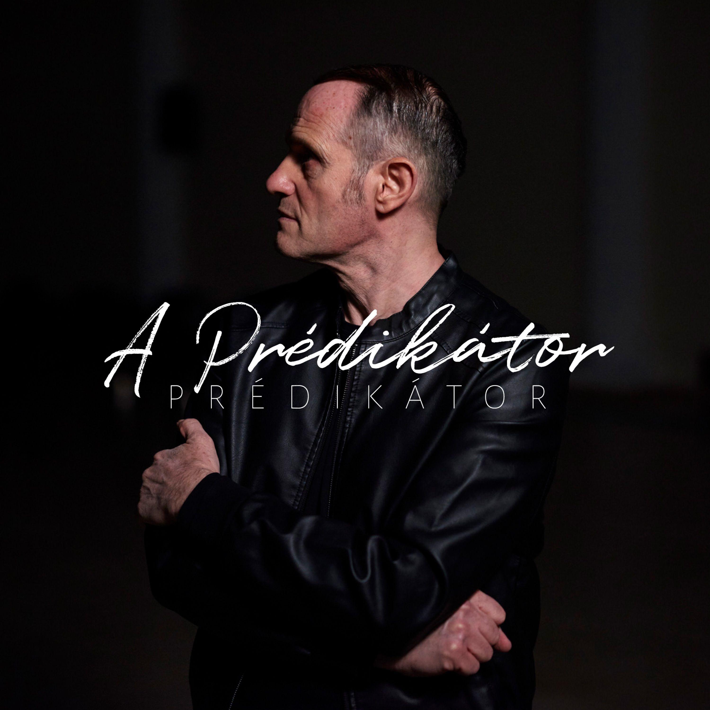 Prédikátor - A Prédikátor
