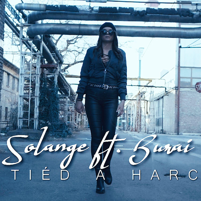 Solange feat. Burai - Tiéd a harc