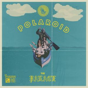 The Palace – Polaroid