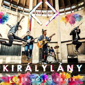 The Sign – Királylány (Fehér Holló Remix)